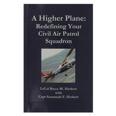 Civil Air Patrol: A Higher Plane