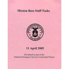 Civil Air Patrol Training Materials: Mission Base Staff Tasks