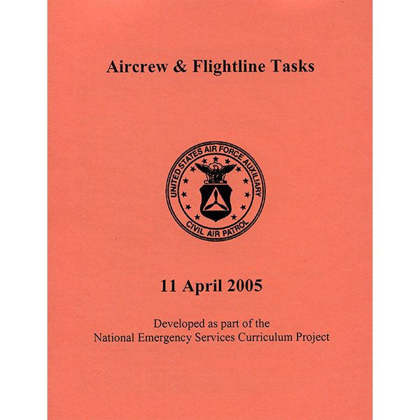 Civil Air Patrol Training Materials: Aircrew and Flight Line Task