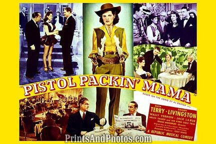 Pistol Pack'in Mama Movie  6819