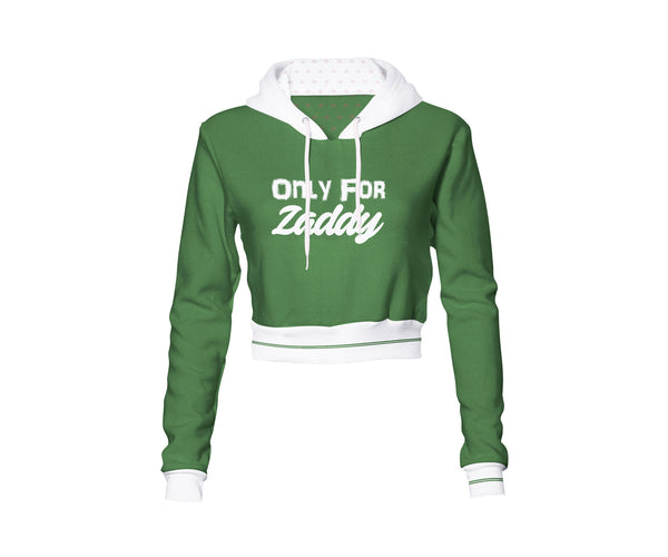 Only for Zaddy Crop Hoodie