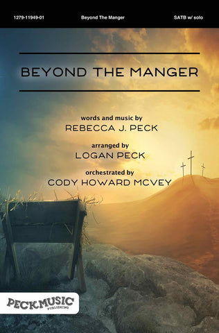 Beyond The Manger - choral arrangement
