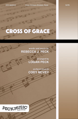 Cross Of Grace - choral arrangement