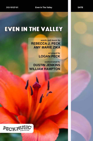 Even in the Valley - choral arrangement