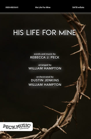 His Life For Mine - choral arrangement