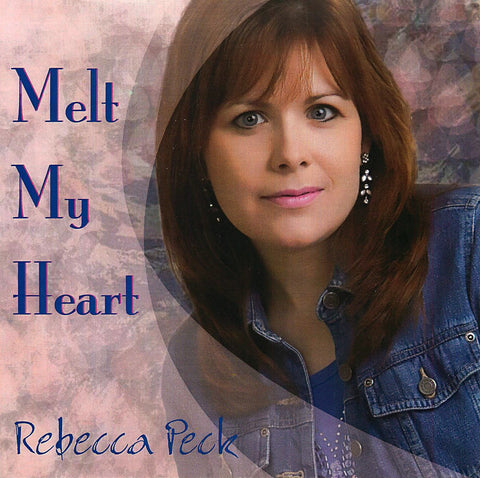 Rebecca Peck - Melt My Heart CD