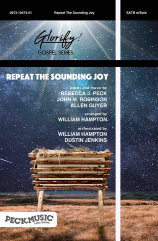Repeat The Sounding Joy - Choral Arrangement