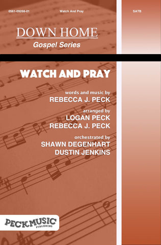 Watch And Pray - choral arrangement