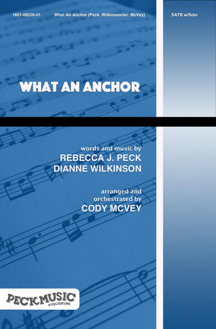 What An Anchor - Choral Arrangement