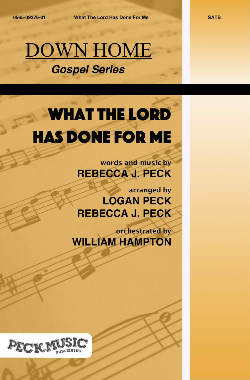 What The Lord Has Done For Me | Peck Music Publishing