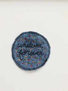 Whatever Forever Confetti Patch