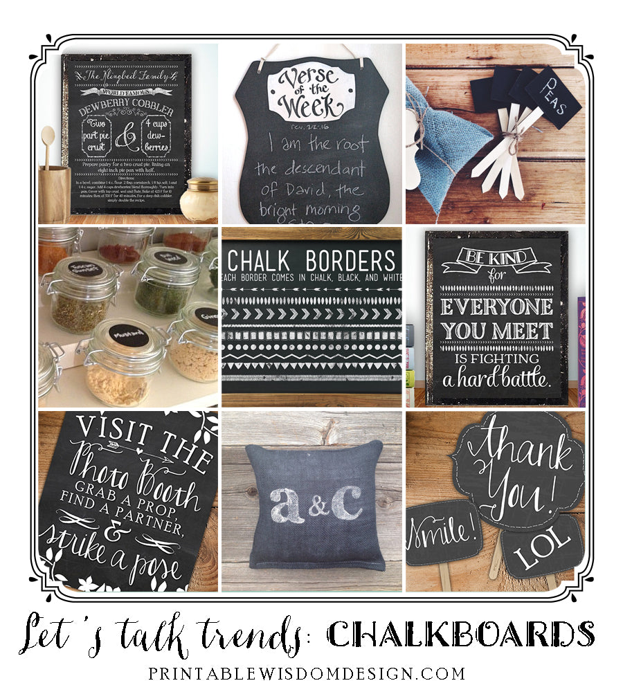 Let's Talk Trends: Chalkboards, post by Printable Wisdom