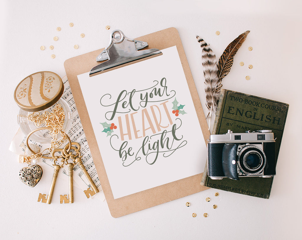 Let Your Heart be Light, Printable