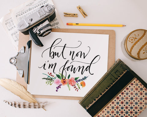 But Now I'm Found, Printable