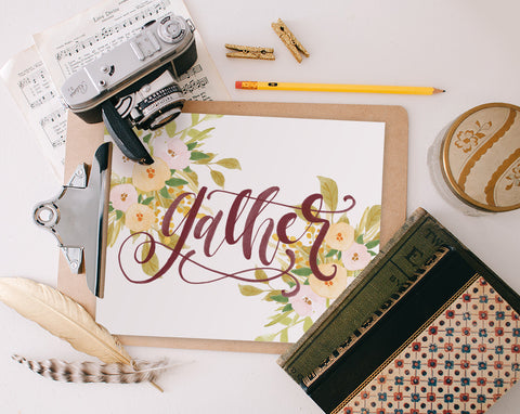 Gather, Printable