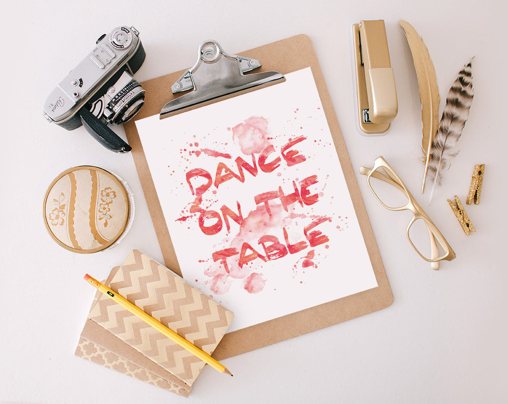 Dance on the Table, Printable