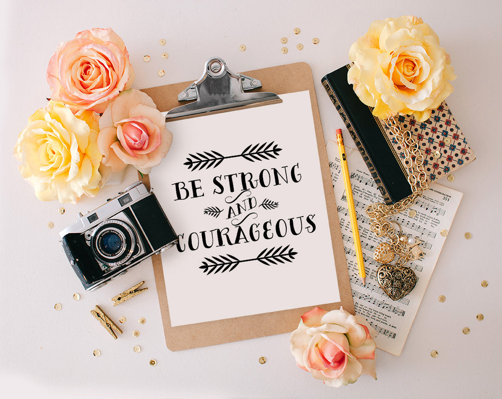 Be Strong and Courageous, Printable