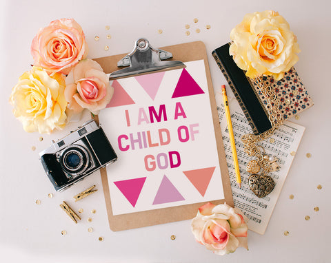 I am a child of God, Pink Printable