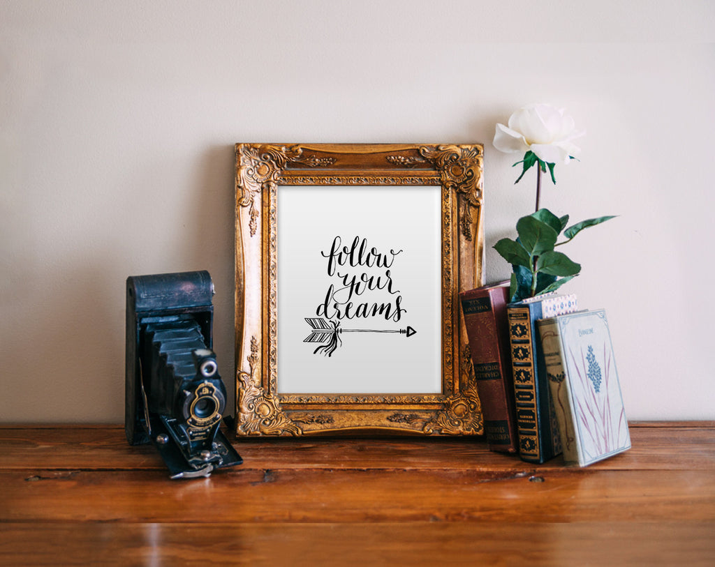 Follow Your Dreams, Hand Lettered