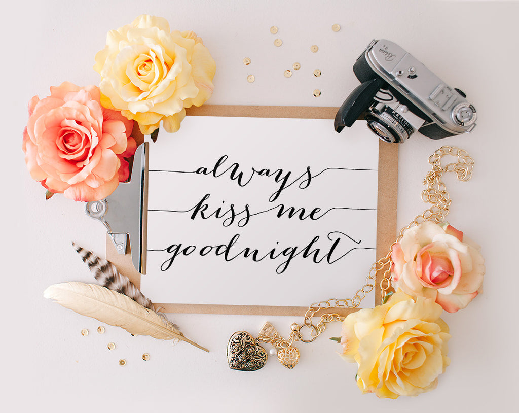 Always Kiss me Goodnight, Printable