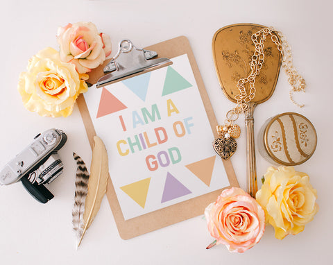 I am a child of God, Multicolored Printable