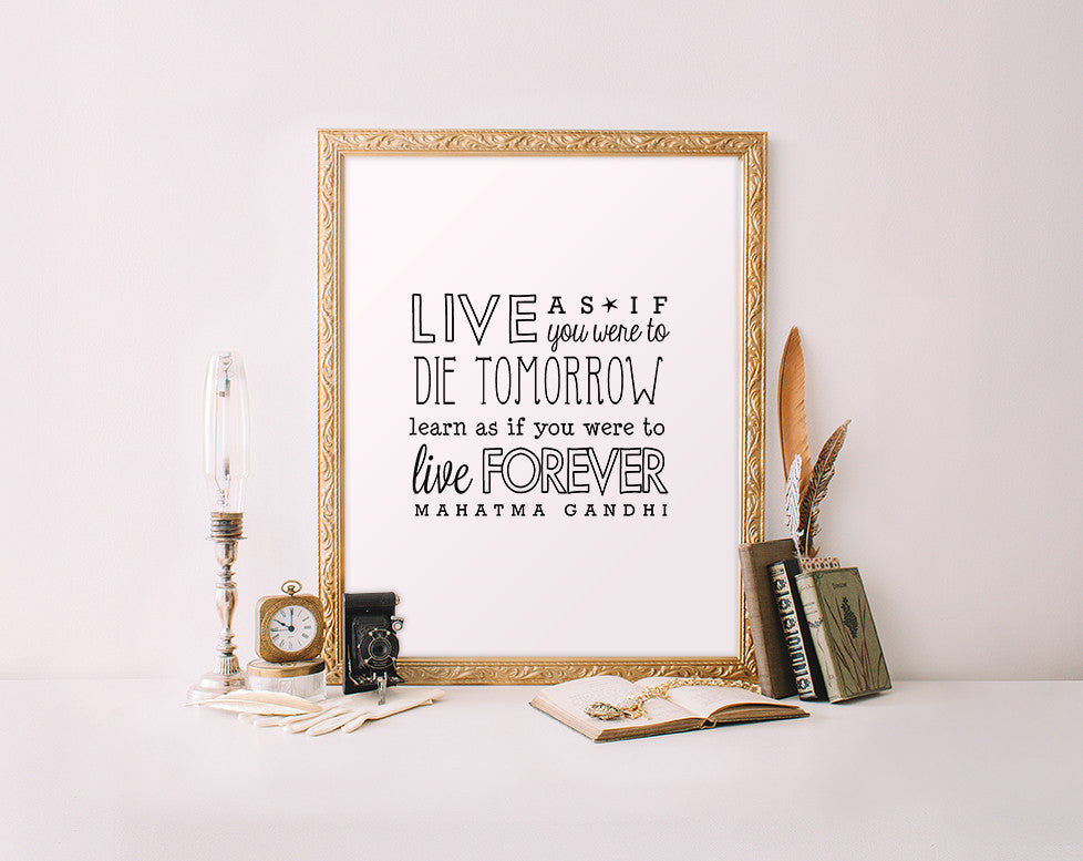 Live as if you will die tomorrow