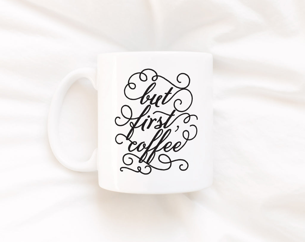 But First Coffee, 11 oz Mug