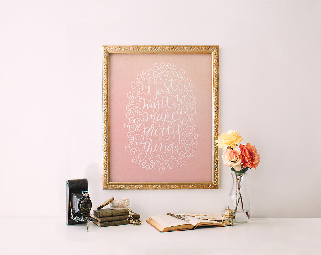 Make Pretty Things, Pink Chalk