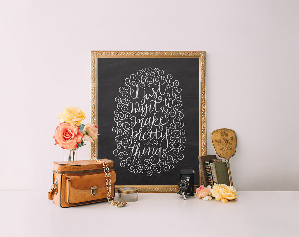 Make Pretty Things, Chalkboard