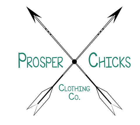 Prosper Chicks Clothing Co.