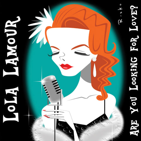 "Lola Lamour EP - ""Are You Looking For Love?"""