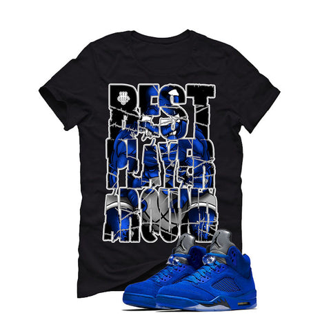 Air Jordan 5 Blue Suede black T (BEST PLAYER AROUND)