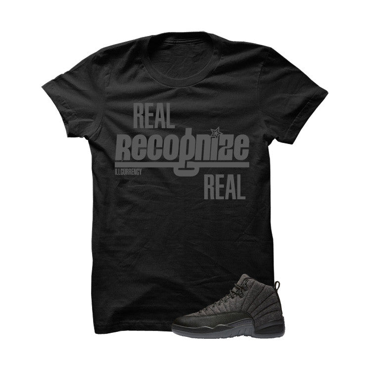Jordan 12 Wool Black T Shirt (Real Recognize Real) - illCurrency Matching T-shirts For Sneakers and Sneaker Release Date News - 1