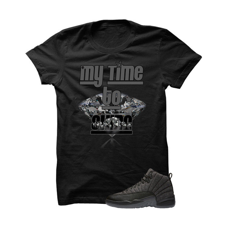 Jordan 12 Wool Black T Shirt (My Time To Shine) - illCurrency Matching T-shirts For Sneakers and Sneaker Release Date News - 1