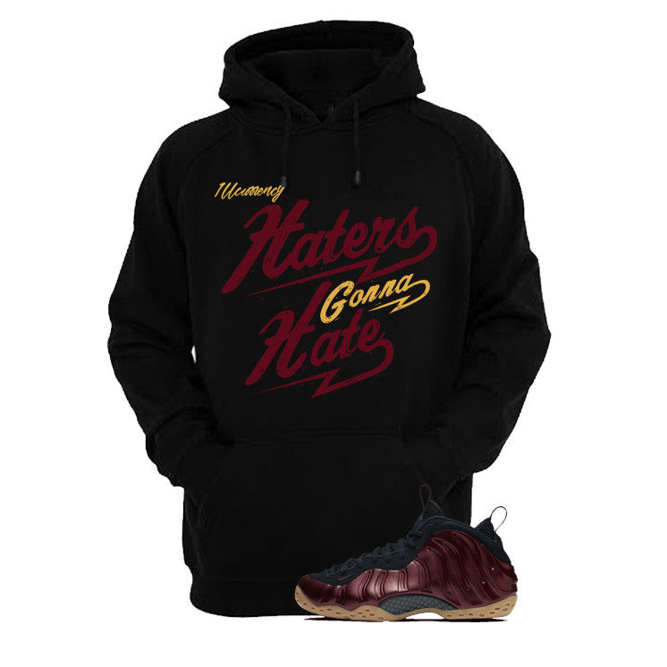 Foamposite One Maroon Black T Shirt (Haters Gonna Hate) - illCurrency Matching T-shirts For Sneakers and Sneaker Release Date News - 3