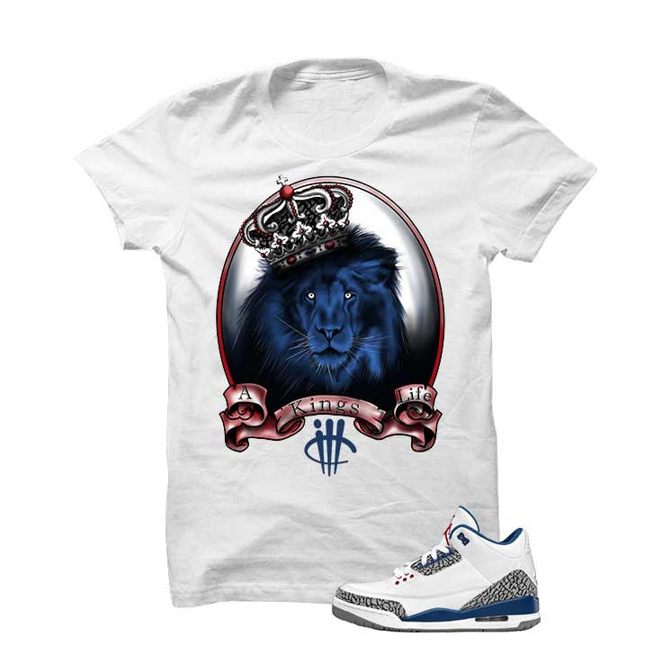 Jordan 3 Og True Blue White T Shirt (Kings Life) - illCurrency Matching T-shirts For Sneakers and Sneaker Release Date News - 1