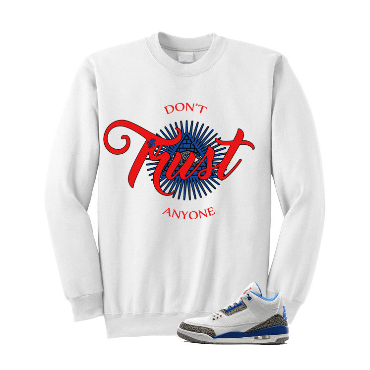 Jordan 3 Og True Blue White T Shirt (Trust No One) - illCurrency Matching T-shirts For Sneakers and Sneaker Release Date News - 2
