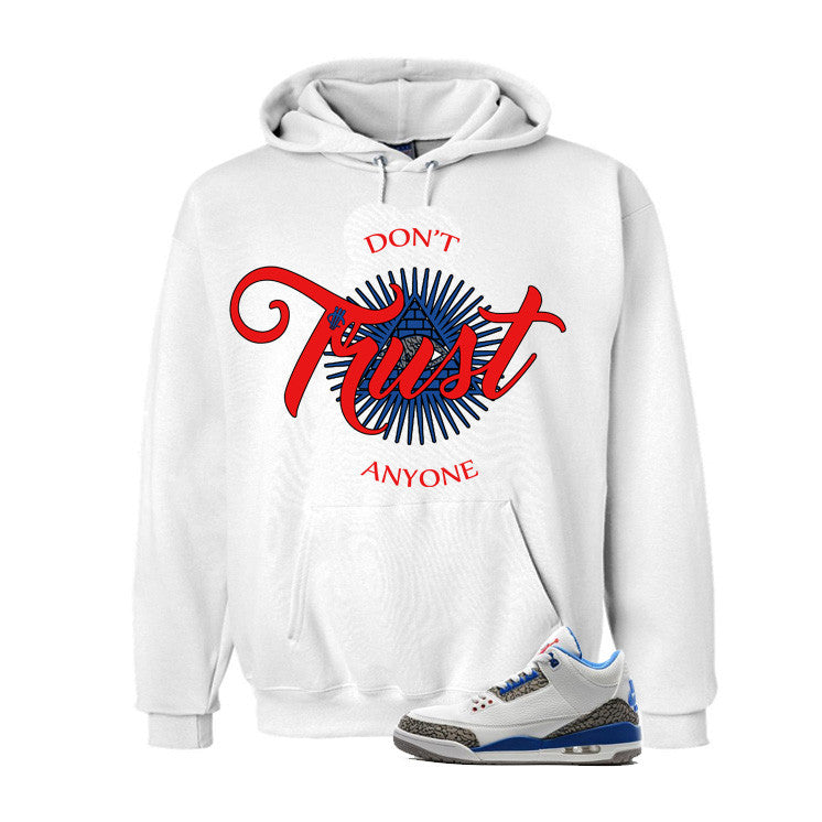 Jordan 3 Og True Blue White T Shirt (Trust No One) - illCurrency Matching T-shirts For Sneakers and Sneaker Release Date News - 3