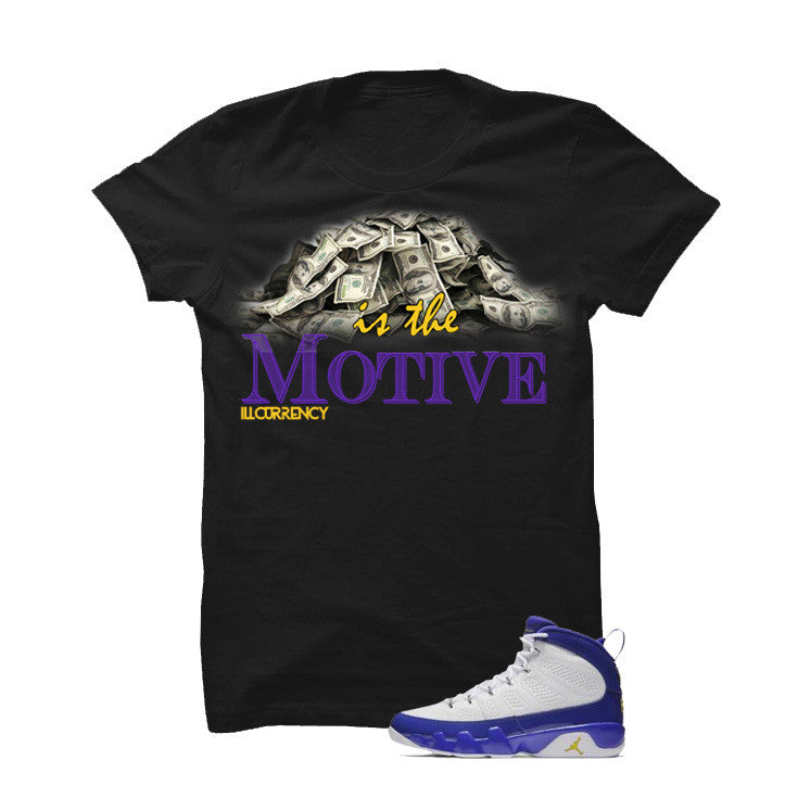 Jordan 9 Lakers Black T Shirt (Money Is The Motive) - illCurrency Matching T-shirts For Sneakers and Sneaker Release Date News - 1