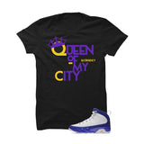 Jordan 9 Lakers Black T Shirt (Queen Of My City) - illCurrency Matching T-shirts For Sneakers and Sneaker Release Date News - 1