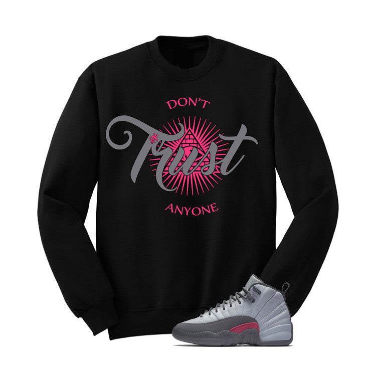 Jordan 12 Gs Vivid Pink Black T Shirt (Trust No One) - illCurrency Matching T-shirts For Sneakers and Sneaker Release Date News - 2