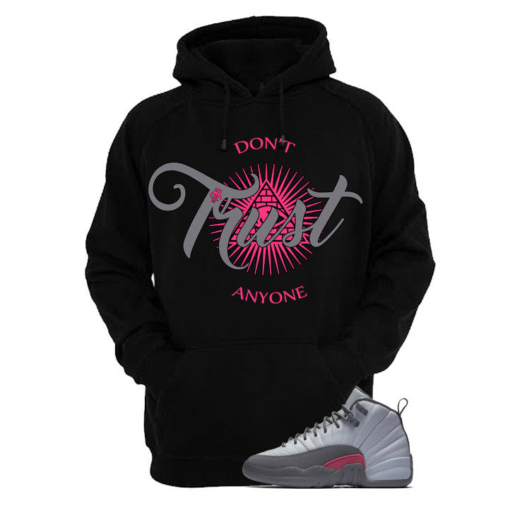 Jordan 12 Gs Vivid Pink Black T Shirt (Trust No One) - illCurrency Matching T-shirts For Sneakers and Sneaker Release Date News - 3