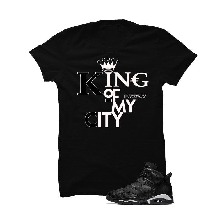 Jordan 6 Black Cat Black T Shirt (King Of My City) - illCurrency Matching T-shirts For Sneakers and Sneaker Release Date News - 1