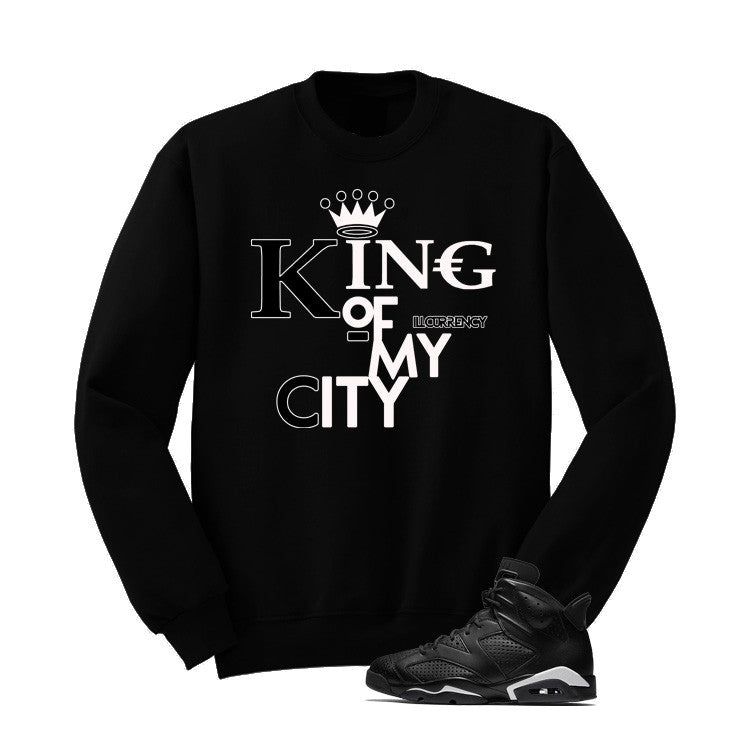 Jordan 6 Black Cat Black T Shirt (King Of My City) - illCurrency Matching T-shirts For Sneakers and Sneaker Release Date News - 2