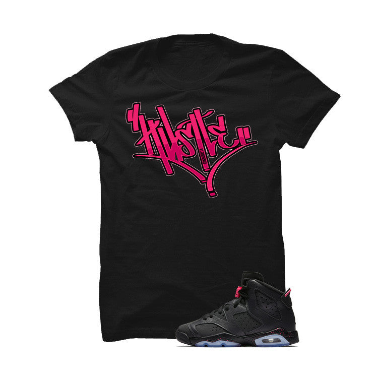 Jordan 6 Gs Hyper Pink Black T Shirt (Hustle) - illCurrency Matching T-shirts For Sneakers and Sneaker Release Date News - 1