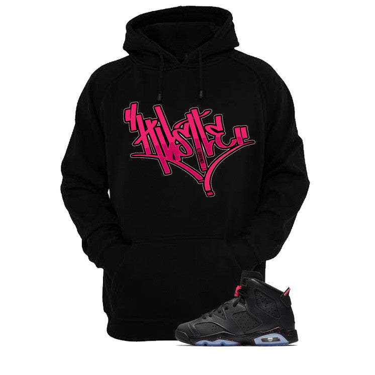 Jordan 6 Gs Hyper Pink Black T Shirt (Hustle) - illCurrency Matching T-shirts For Sneakers and Sneaker Release Date News - 3
