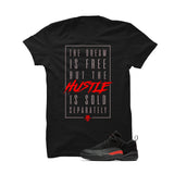 Jordan 12 Low Max Orange Black T Shirt (The Dream Is Free) - illCurrency Matching T-shirts For Sneakers and Sneaker Release Date News - 1