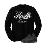 Jordan 13 Black Cat Black T Shirt (Hustle By Any Means) - illCurrency Matching T-shirts For Sneakers and Sneaker Release Date News - 2