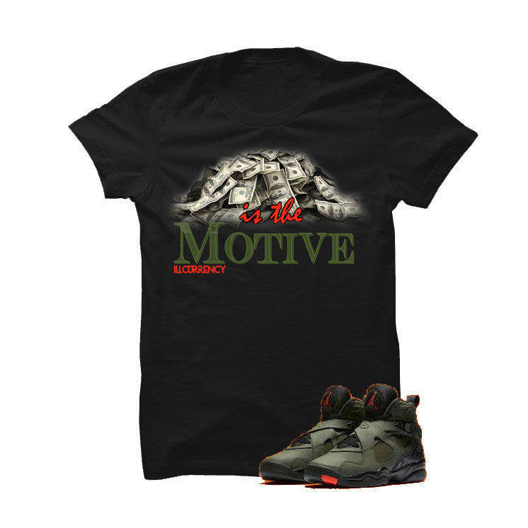 Jordan 8 Undefeated Black T Shirt (Money Is The Motive) - illCurrency Matching T-shirts For Sneakers and Sneaker Release Date News - 1