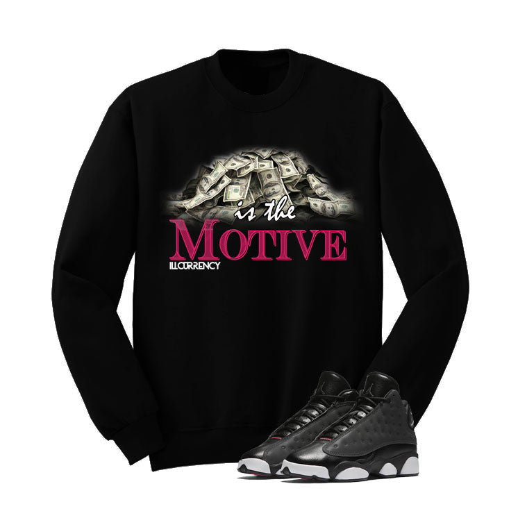 Jordan 13 Gs Hyper Pink Black T Shirt (Money Is The Motive) - illCurrency Matching T-shirts For Sneakers and Sneaker Release Date News - 2